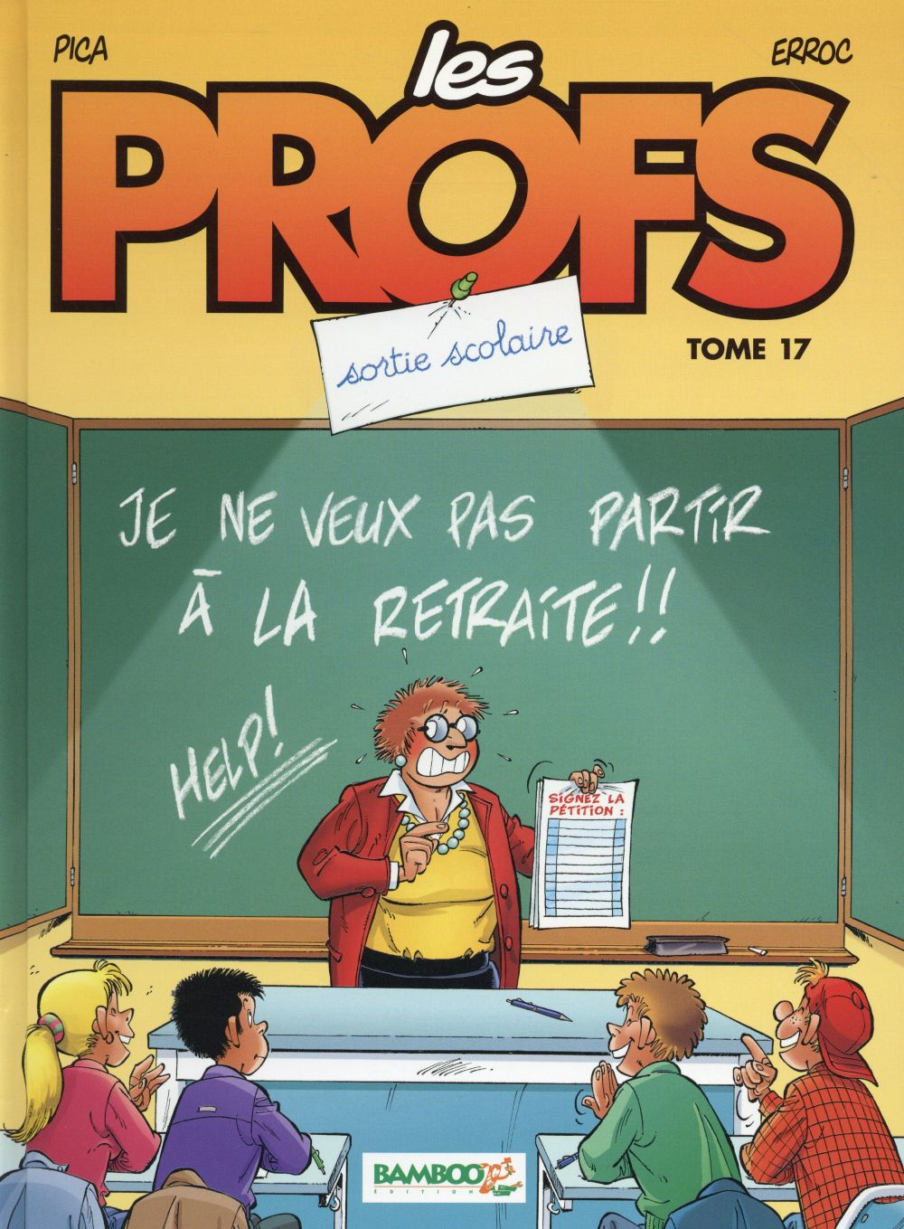 LES PROFS - TOME 17 - SORTIE SCOLAIRE Pica Bamboo